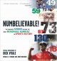 Show product details for Numbelievable: Stories and Drama Behind the Most Memorable Numbers from the World of Sports