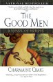 Show product details for The Good Men: A Novel of Heresy