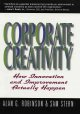 Show product details for Corporate Creativity: How Innovation & Improvement Actually Happen