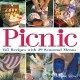 Show product details for Picnic: 125 Recipes with 29 Seasonal Menus
