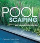 Show product details for Poolscaping: Gardening and Landscaping Around Your Swimming Pool and Spa