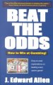 Show product details for Beat the Odds: How to Win at Gambling