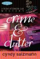 Show product details for Crime and Clutter (Friday Afternoon Club Mystery Series #1)