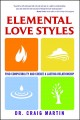 Show product details for Elemental Love Styles: Find Compatibility and Create a Lasting Relationship