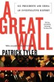 Show product details for A Great Wall: Six Presidents and China
