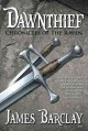 Show product details for Dawnthief (Chronicles of the Raven 1)