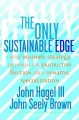 Show product details for The Only Sustainable Edge: Why Business Strategy Depends on Productive Friction and Dynamic Specialization