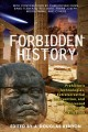 Show product details for Forbidden History: Prehistoric Technologies, Extraterrestrial Intervention, and the Suppressed Origins of Civilization