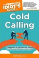 Show product details for The Complete Idiot's Guide to Cold Calling