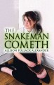 Show product details for The Snakeman Cometh