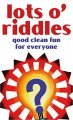 Show product details for Lots O'Riddles: Good Clean Fun for Everyone