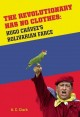 Show product details for Revolutionary Has No Clothes: Hugo Chavez's Bolivarian Farce