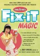 Show product details for Joey Green's Fix-It Magic: More than 1,971 Quick-and-Easy Household Solutions Using Brand-Name Products