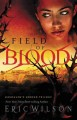 Show product details for Field of Blood (Jerusalem's Undead Trilogy, Book 1)