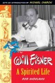 Show product details for Will Eisner: A Spirited Life