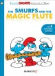 Show product details for The Smurfs #2: The Smurfs and the Magic Flute (The Smurfs Graphic Novels)