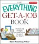 Show product details for The Everything Get-A-Job Book: The Tools and Strategies You Need to Land the Job of Your Dreams