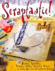 Show product details for Scraptastic!: 50 Messy, Sparkly, Touch-Feely, Snazzy Ways to Jazz Up Your Scrapbook Pages