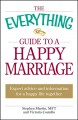 Show product details for The Everything Guide to a Happy Marriage: Expert advice and information for a happy life together (Everything (Self-Help))