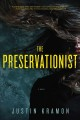 Show product details for The Preservationist: A Novel