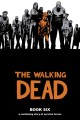 Show product details for The Walking Dead, Book 6