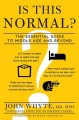 Show product details for Is This Normal?: The Essential Guide to Middle Age and Beyond