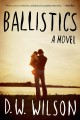 Show product details for Ballistics: A Novel