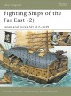 Show product details for Fighting Ships of the Far East (2): Japan and Korea AD 612-1639 (New Vanguard) (v. 2)