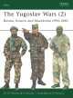 Show product details for The Yugoslav Wars (2): Bosnia, Kosovo and Macedonia 1992 - 2001 (Elite) (No. 2)