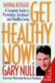 Show product details for Get Healthy Now! with Gary Null: A Complete Guide to Prevention, Treatment and Healthy Living
