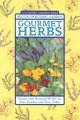 Show product details for Gourmet Herbs: Classic and Unusual Herbs for Your Garden and Your Table