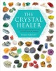 Show product details for The Crystal Healer: Crystal Prescriptions That Will Change Your Life Forever