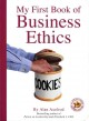Show product details for My First Book of Business Ethics (Executive Board Book)