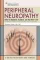 Show product details for Peripheral Neuropathy: When the Numbness, Weakness, and Pain Won't Stop (American Academy of Neurology)