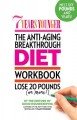 Show product details for 7 Years Younger The Anti-Aging Breakthrough Diet Workbook