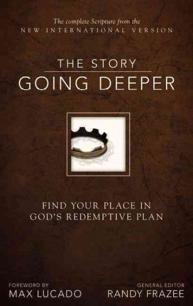 New International Version : The story going deeper