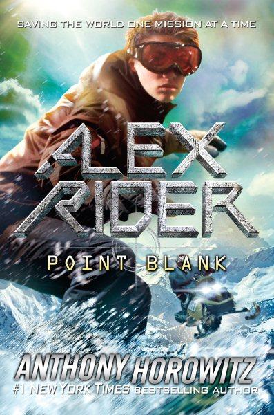Point Blank  An Alex Rider Adventure
