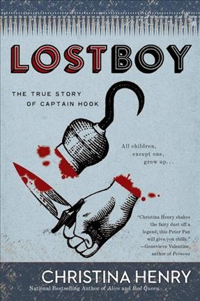 Lost boy : the true story of Captain Hook