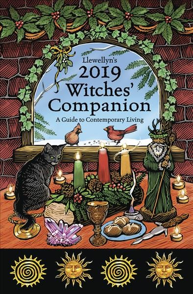 Llewellyn's 2019 Witches' Companion : An Almanac for Everyday Living