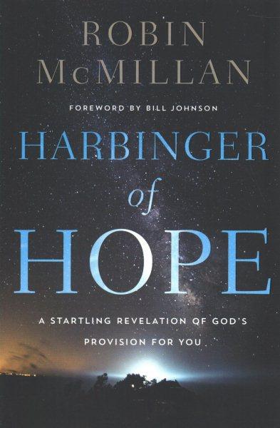 Harbinger of hope