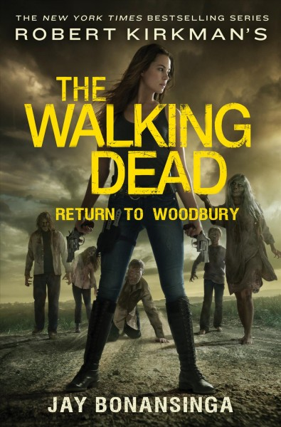 Robert Kirkman's The Walking Dead : return to Woodbury