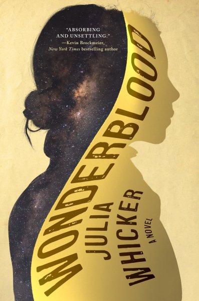 Wonderblood : a novel