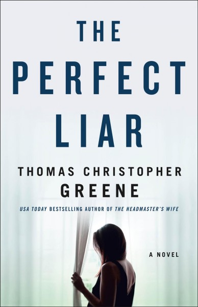 The perfect liar : a novel