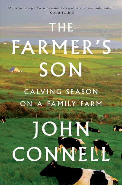 The farmer's son : calving season on a family farm