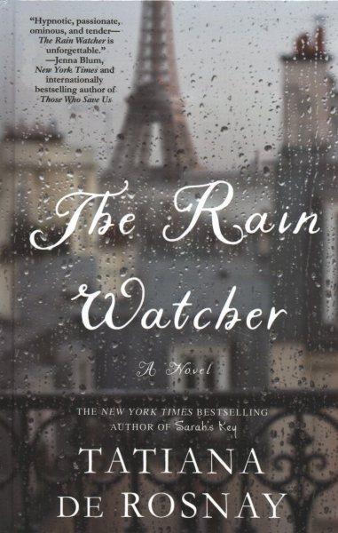 The rain watcher (large print)