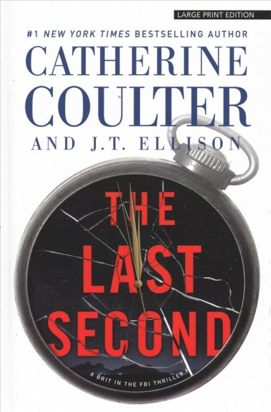 The last second (large print)
