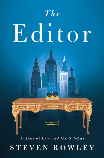 The editor (large print)  Steven Rowley