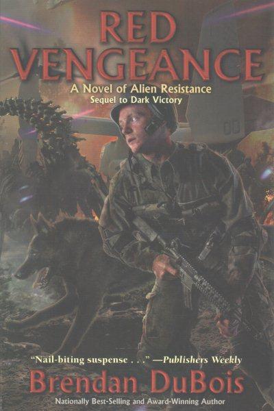 Red vengeance : a novel of the alien resistance