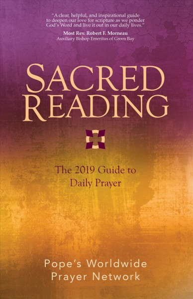 Sacred Reading : The 2019 Guide to Daily Prayer