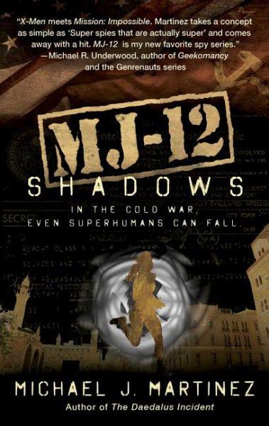 MJ-12: shadows  Shadows